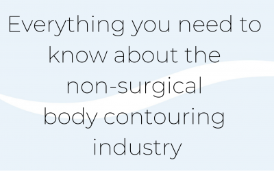 The Evolution of the Non-Surgical Body Contouring Industry